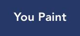 You Paint